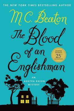 The Blood of an Englishman (Agatha Raisin Series #25)