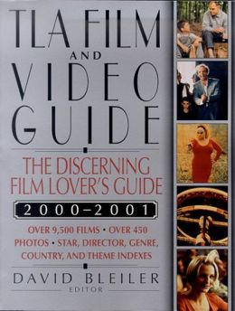 TLA Film and Video Guide 2000-2001: The Discerning Film Lover's Guide