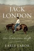 Book Cover Image. Title: Jack London:  An American Life, Author: Earle Labor