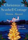 Book Cover Image. Title: Christmas at Seashell Cottage, Author: Donna Alward