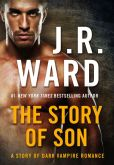 Book Cover Image. Title: The Story of Son:  A Dark Vampire Romance, Author: J. R. Ward