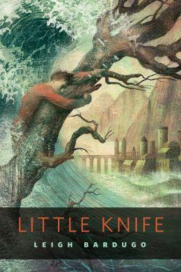 Little Knife (Grisha Trilogy Series)
