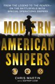 Book Cover Image. Title: Modern American Snipers:  From The Legend to The Reaper---on the Battlefield with Special Operations Snipers, Author: Chris Martin