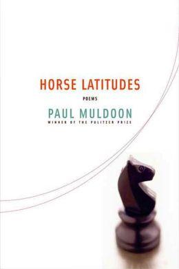 Horse Latitudes: Poems
