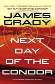 Book Cover Image. Title: Next Day of the Condor, Author: James Grady