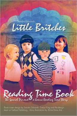 Little Britches Reading Time Book: The Special Pie and a Bonus Reading Time Story