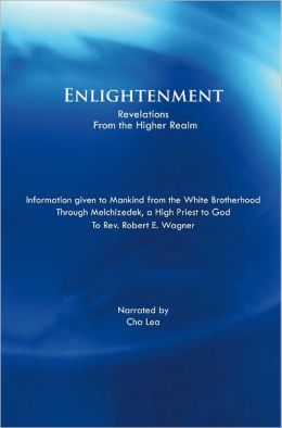 Enlightenment: Revelations from the Higher Realm