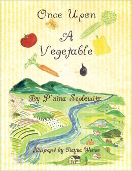 Once Upon A Vegetable (PagePerfect NOOK Book)