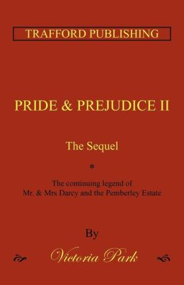 PRIDE AND PREJUDICE II: The Sequel