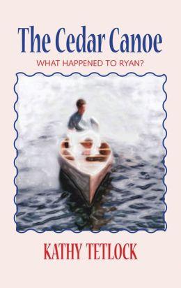 The Cedar Canoe: What Happened To Ryan?