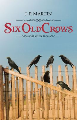 SIX OLD CROWS