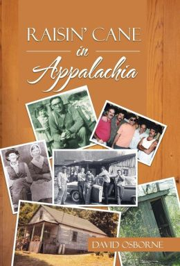 Raisin' Cane in Appalachia