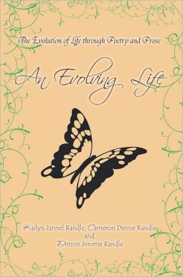 An Evolving Life: The Evolution of Life through Poetry and Prose