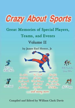 Crazy About Sports: Volume II