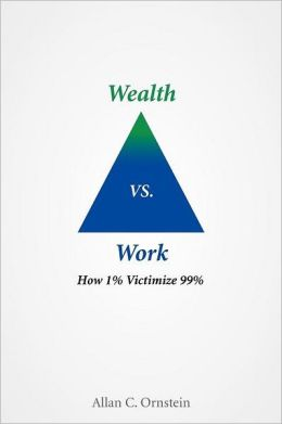 Wealth Vs. Work