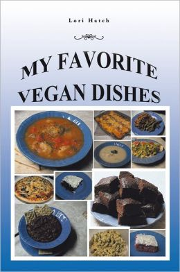 My Favorite Vegan Dishes