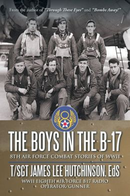The Boys In The B-17