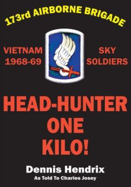 Head Hunter-One Kilo!