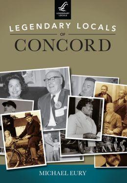 Legendary Locals of Concord, North Carolina