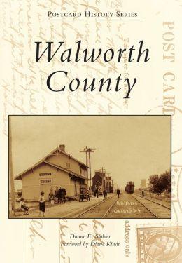 Walworth County, South Dakota (Postcard History Series)