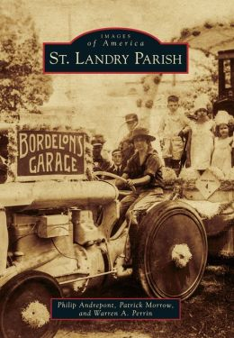 St. Landry Parish, Louisiana (Images of America Series)