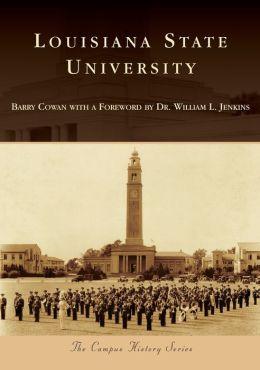 Louisiana State University, Louisiana (Campus History Series)