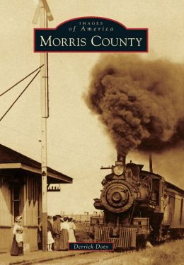 Morris County, Kansas (Images of America Series)