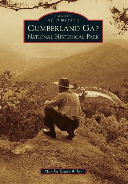 Cumberland Gap National Historical Park, Kentucky (Images of America Series)