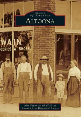 Altoona, Iowa (Images of America Series)