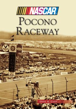 Pocono Raceway, Pennsylvania (Images of Sports Series)