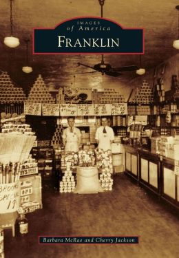 Franklin, North Carolina (Images of America Series)