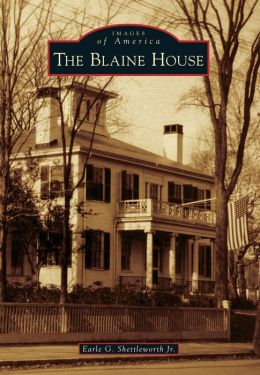 The Blaine House, Maine (Images of America Series)
