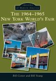 Book Cover Image. Title: The 1964-1965 New York World's Fair (Images of Modern America), Author: Bill Cotter