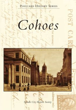 Cohoes, New York (Postcard History Series)