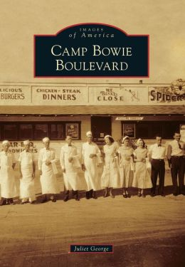 Camp Bowie Boulevard, Texas (Images of America Series)