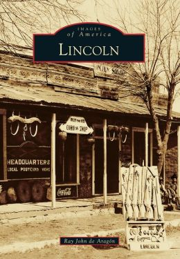 Lincoln, New Mexico (Images of America Series)