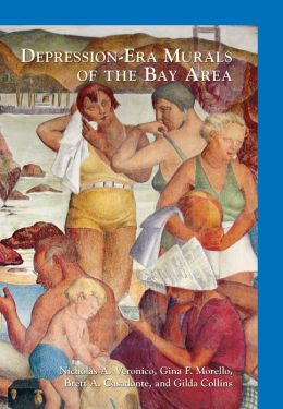 Depression-Era Murals of the Bay Area, California (Images of Modern America Series)