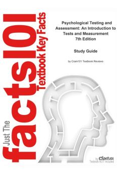 e-Study Guide for: Psychological Testing and Assessment: An Introduction to Tests and Measurement: Psychology, Psychology