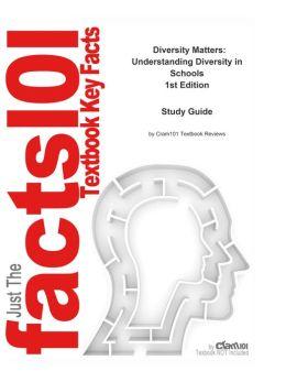 Study Guide for Diversity Matters: Understanding Diversity in Schools