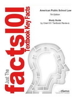 e-Study Guide for: American Public School Law by Kern Alexander, ISBN 9780495506195