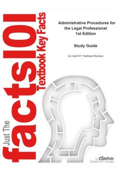 e-Study Guide for: Administrative Procedures for the Legal Professional by Judy A. Long, ISBN 9781418018337