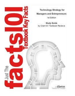 e-Study Guide for: Technology Strategy for Managers and Entrepreneurs