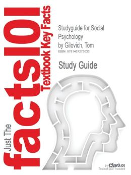 Studyguide for Social Psychology by Gilovich, Tom, ISBN 9780393932584
