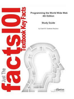 e-Study Guide for: Programming the World Wide Web by Robert W. Sebesta, ISBN 9780321489692