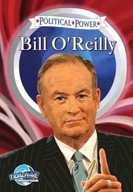 Political Power: Bill O'Reilly