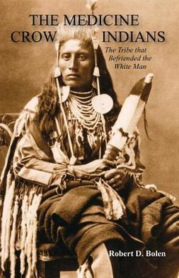 The Medicine Crow Indians