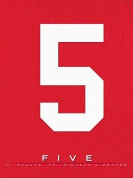 Five: A Salute to Nicklas Lidstrom