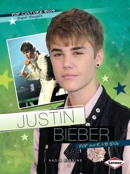 Justin Bieber: Pop and R & B Idol