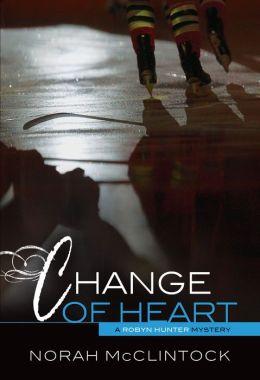 Change of Heart (Robyn Hunter Series #7)