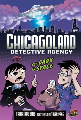 The Bark in Space (Chicagoland Detective Agency Series #5)